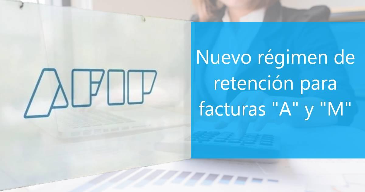 """nuevo régimen de retención para facturas """"A"""" y """"M"""""""