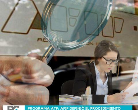 Programa ATP_ AFIP definió el procedimiento para detectar incumplimientos y solicitar la devolución de los fondos