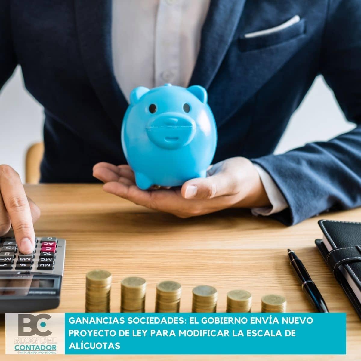 Ganancias sociedades_ El gobierno envía nuevo proyecto de ley para modificar la escala de alícuotas