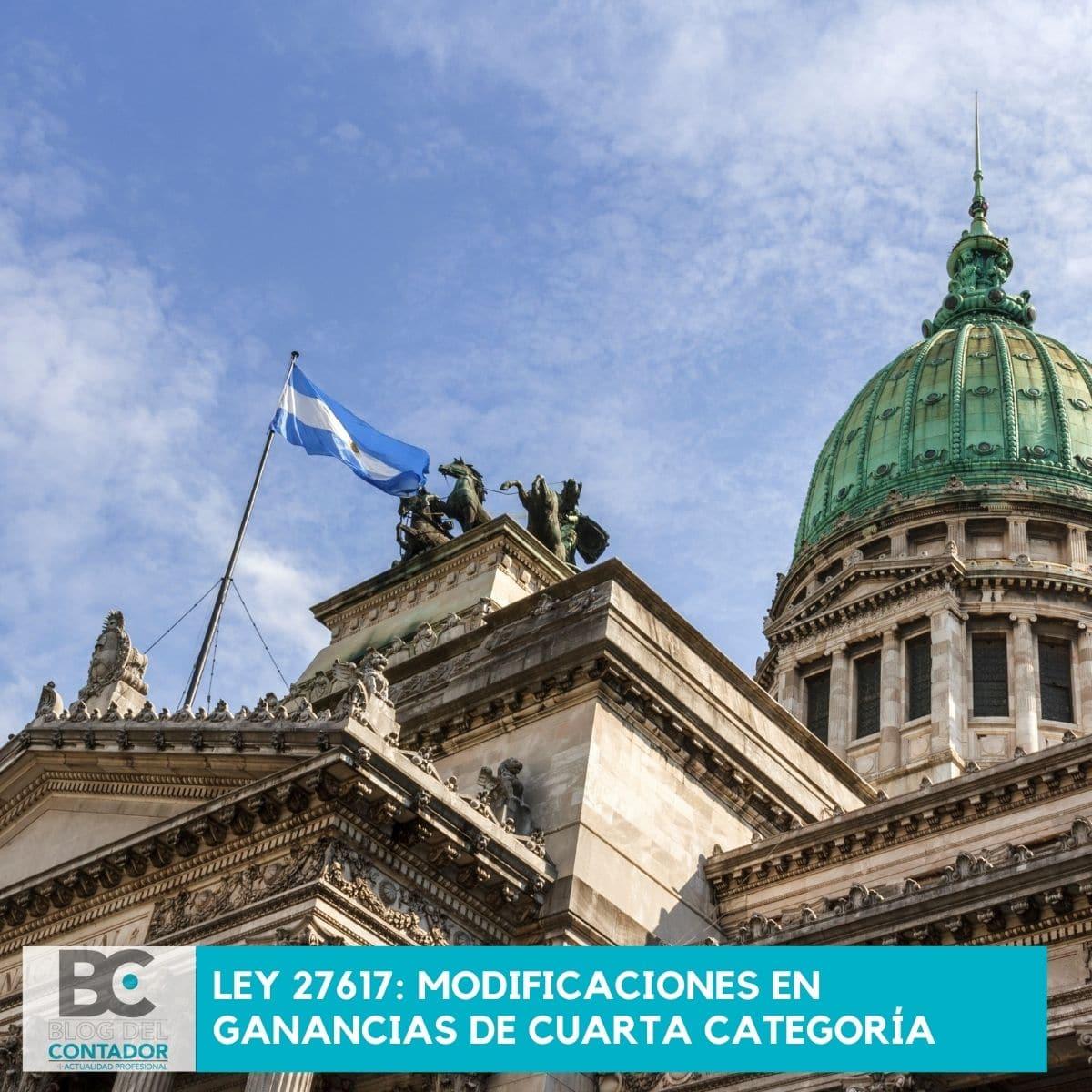 LEY 27617_ MODIFICACIONES EN GANANCIAS DE CUARTA CATEGORÍA