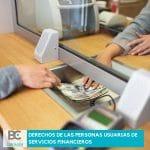 derechos de las personas usuarias de servicios financieros