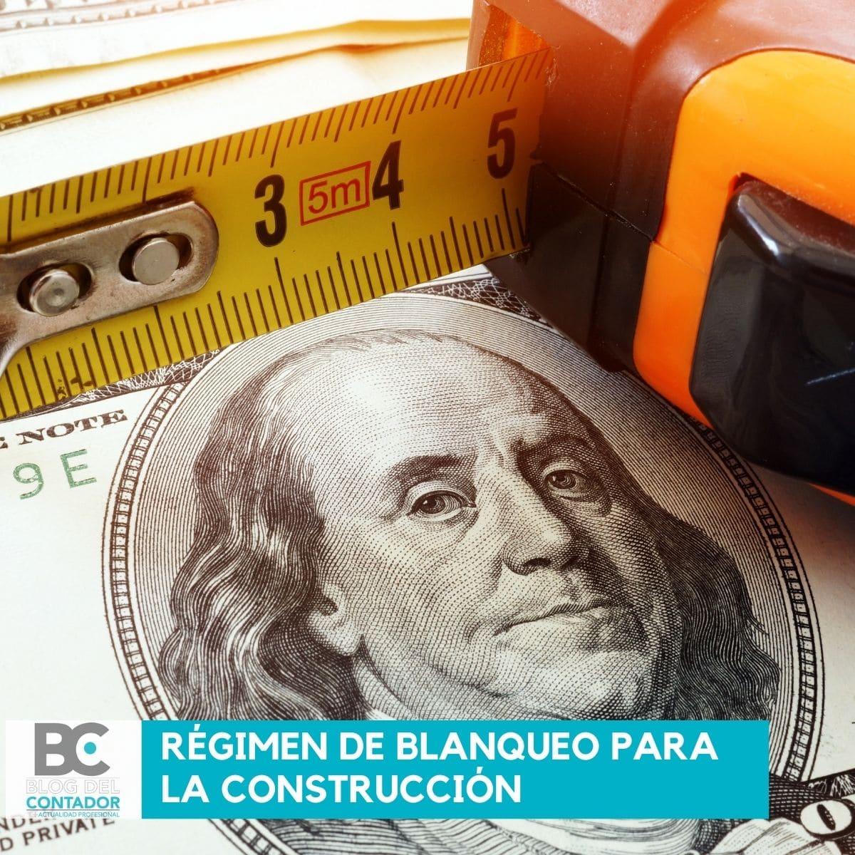 régimen de blanqueo para la construcción