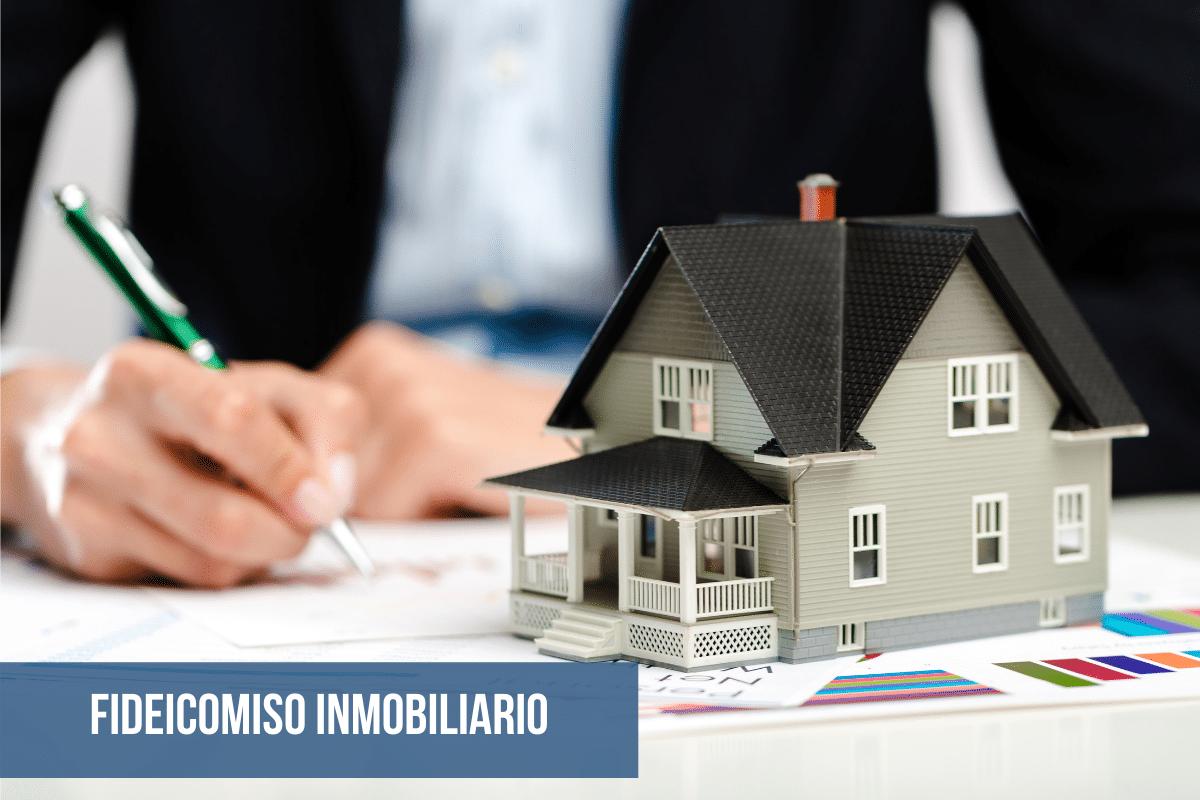 fideicomiso inmobiliario